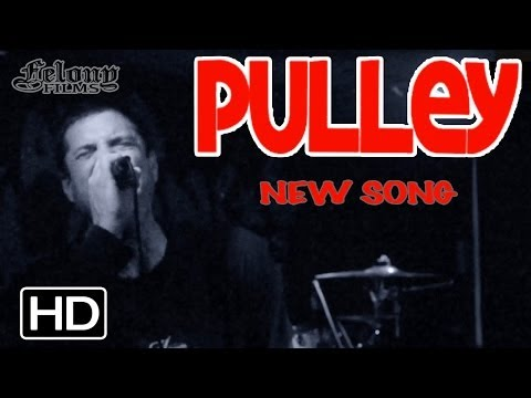 PULLEY - New Song 2014