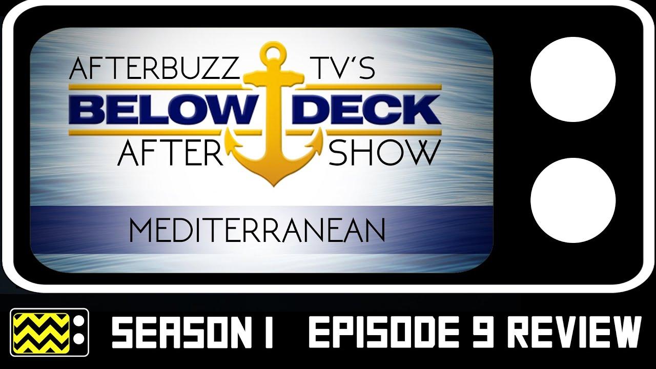Download Below Deck Mediterranean Season 1 Episode 9 Review & After Show | AfterBuzz TV