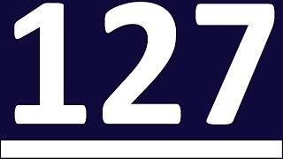 КОНТРОЛЬНАЯ 5   НЕПРАВИЛЬНЫЕ ГЛАГОЛЫ АНГЛИЙСКОГО ЯЗЫКА УРОК 127 АНГЛИЙСКИЙ ЯЗЫК Уроки