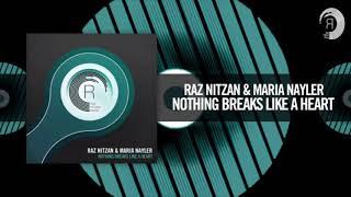 Raz Nitzan & Maria Nayler - Nothing Breaks Like a Heart (Omnia Remix) Video