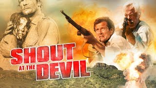 Shout At The Devil 1976 Trailer