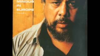 Charles Mingus Quintet in Wuppertal - Orange Was the Colour of Her Dress, Then Blue Silk