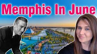 Memphis In June