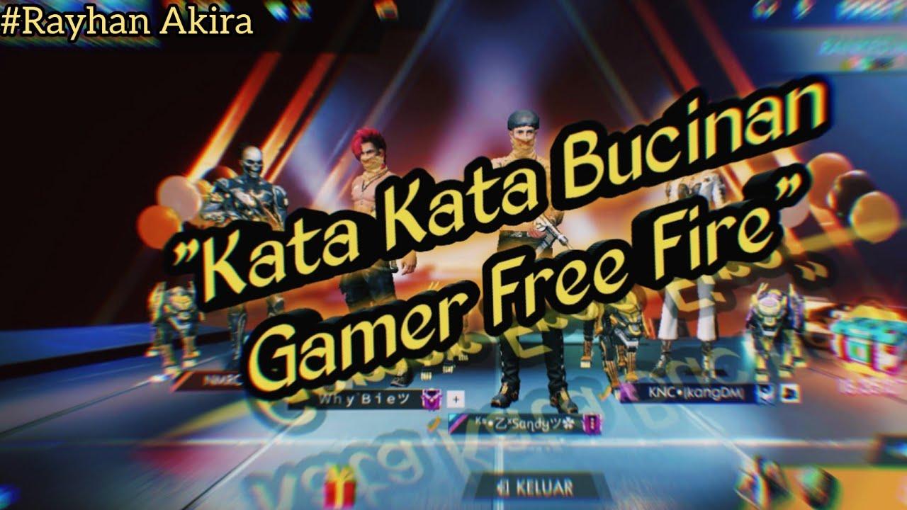 Kata Kata Bucinan Gamer Free Fire Youtube