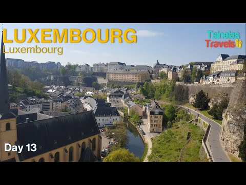 Europe Solo Travel Day 13 of 30 - Luxembourg City, Luxembourg