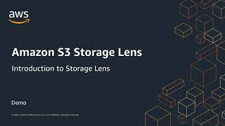 Amazon S3 Storage Lens: Demo