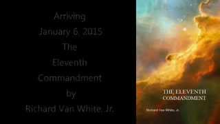 Book Trailer: Eleventh Commandment by Richard Van White, Jr.
