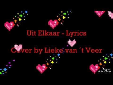 Lieke van veer - (uitelkaar) lyrics