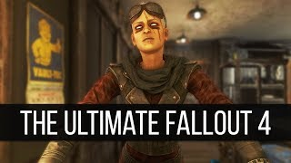 How to Create the Ultimate Fallout 4 Mod Experience