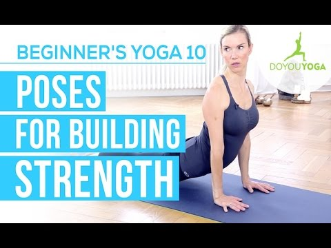 poses for building strength  session 10  yoga for