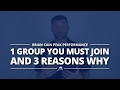1 Group You Must Join & 3 Reasons Why | Monday Message