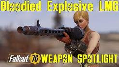 Fallout 76: Weapon Spotlights: Bloodied Explosive Light Machine Gun