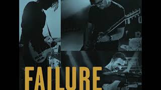 Failure - Another Space Song (Live)