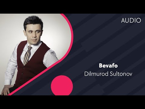 Dilmurod Sultonov - Bevafo | Дилмурод Султонов - Бевафо (music version) #UydaQoling