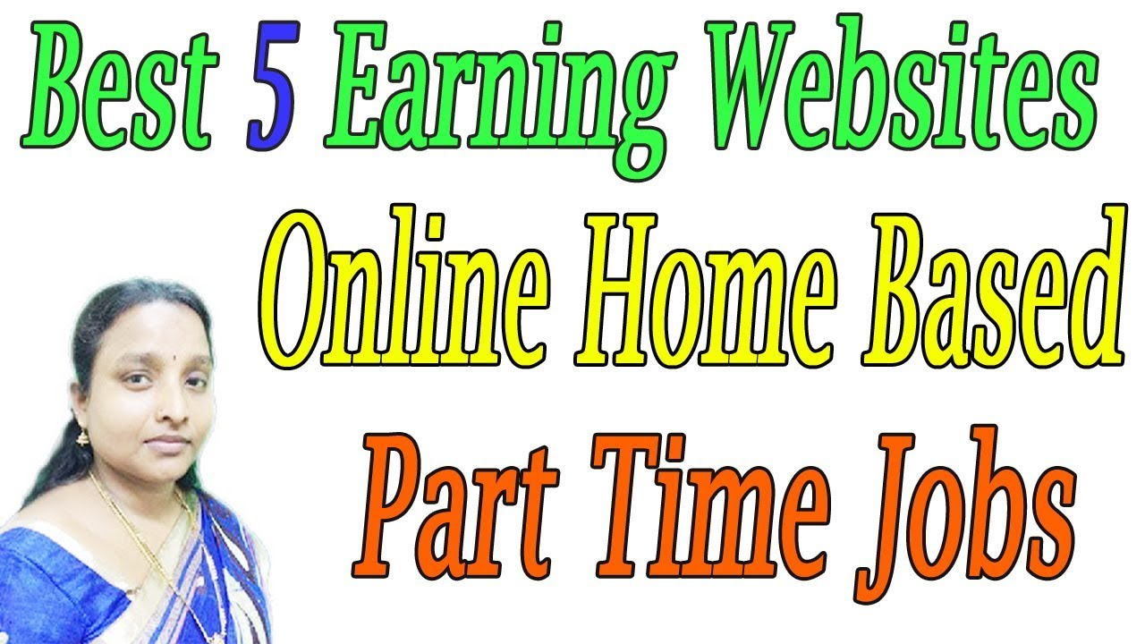 Best 5 Earning Websites | Online Home Based Part Time Jobs in Tamil ...