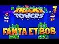 FANTOUCAN CONTRE PALAPIN ! - Tricky Towers avec Fanta et Bob