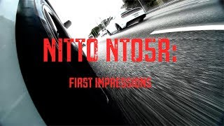 Nitto NT05R Drag Radial: First Impressions