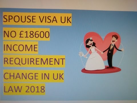 UK Spouse Visa - No Requirements or Exemptions, Tricks and Secrets - 2018 UK Law