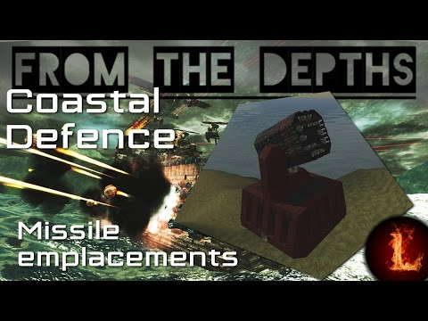 Missile Coast Defence - From the Depths