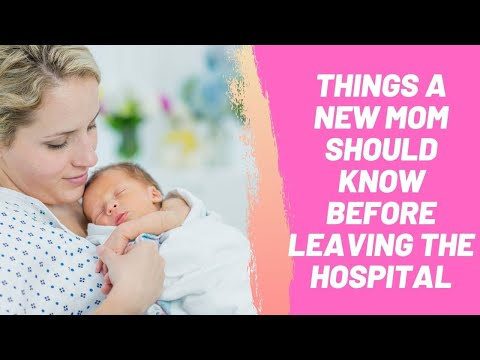 Things a New Mom Should Know Before Leaving the Hospital