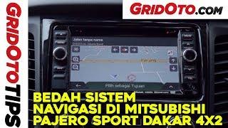 Bedah Sistem Navigasi Mitsubishi Pajero Sport Dakar 4x2 | How To | GridOto Tips