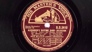 New Mayfair Dance Orchestra - Alexander's Ragtime Band - Selection 1938