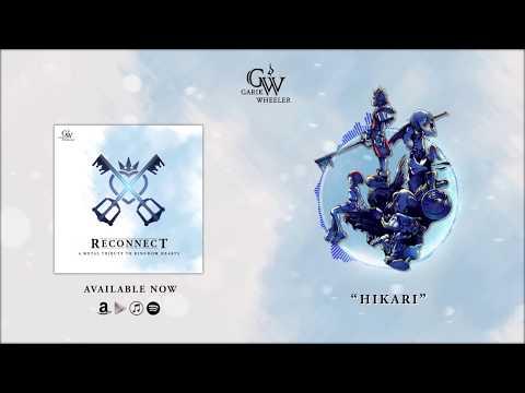 Reconnect: A Metal Tribute to Kingdom Hearts - Garik Wheeler    FULL ALBUM STREAM