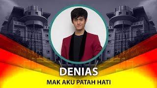 Denias - Mak Aku Patah Hati (Official Video Lyrics NAGASWARA) #lirik