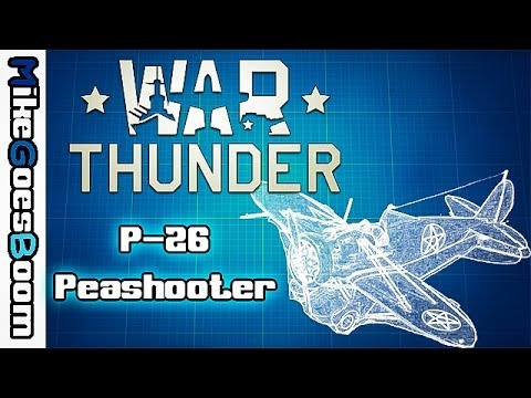 "War Thunder ""Blueprints"" Guide - The P-26 ""Peashooter"" (Episode 1)"