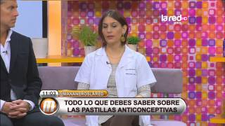 Especialista responde dudas sobre las píldoras anticonceptivas