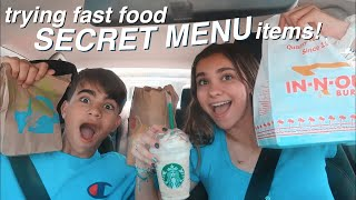 trying secret menu items from fast food places!