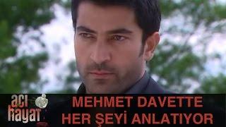 Mehmet Davette Her Şeyi Anlatıyor - Acı Hayat 23.Bölüm