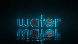 Neon Water Intro