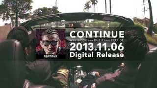 "WESTBOOK aka.DUB B""CONTINUE""feat.EXTRIDE 【trailer】"
