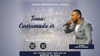 A.D.C Consumado es (Pastor Carlos Santana)