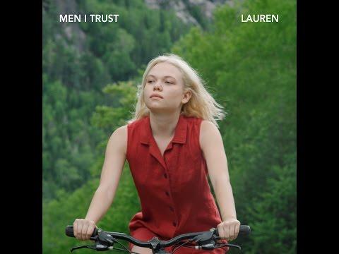 Men I Trust - Lauren