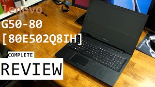 LENOVO G50-80[80E502Q8IH] MY HONEST FULL REVIEW