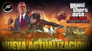 GTA 5 ONLINE NUEVO DLC ARENA DE MOTORES ¿VALE LA PENA 60 MILLONES GASTAR?