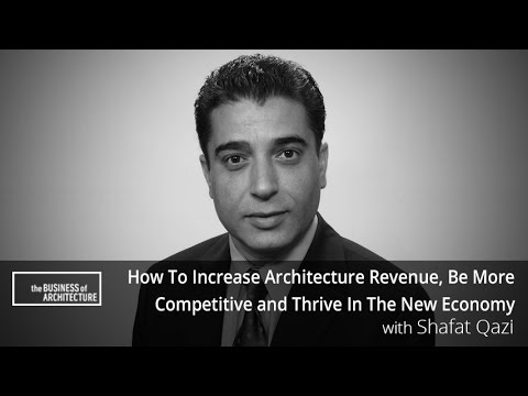 How To Increase Architecture Revenue, Be More Competitive and Thrive In The New Economy