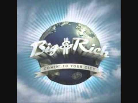 Big & Rich - Comin' To Your City Lyrics | MetroLyrics