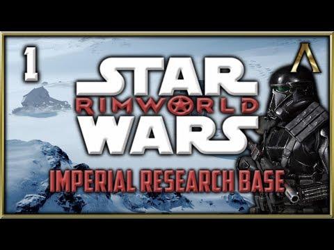 RimWorld Star Wars - Empire Research Base Pt 1 -
