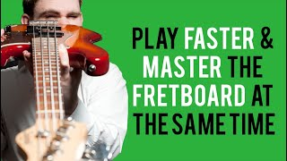 Play Faster & Master The Fretboard... At The Same Time