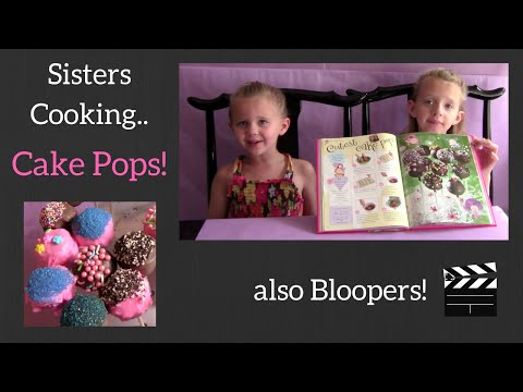 Cake Pops Are HARD to Make!    Sisters Cooking    Bloopers