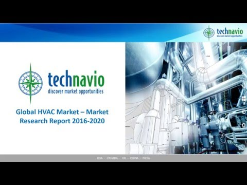 Global HVAC Market – Market Research Report 2016-2020