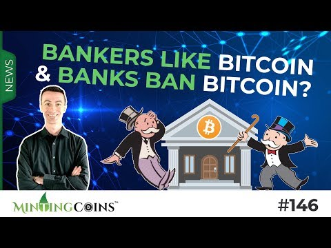 #146 Bankers Like Bitcoin & Banks Ban Bitcoin? + Global Debt Records