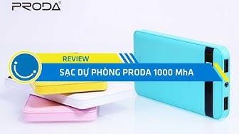Review sạc dự phòng Proda 10000mAh chính hãng