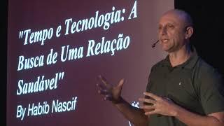Tempo e tecnologia: a busca de uma relação saudável | Habib Nascif | TEDxYouth@TBSRJ