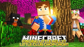 Video FINDING LITTLE KELLY!! LITTLE CLUB CHOP CHOP!! - Little Donny Minecraft Custom Roleplay. download MP3, 3GP, MP4, WEBM, AVI, FLV Agustus 2017
