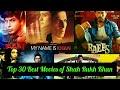 Top 30 Best Movies of Shah Rukh Khan | IMDB Ratings | SRK