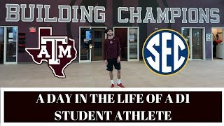 A DAY IN THE LIFE OF A D1 STUDENT ATHLETE | TEXAS A&M